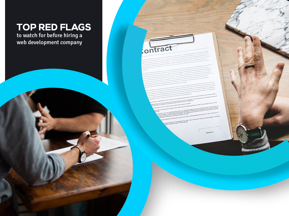 TOP RED FLAGS TO WATCH FOR BEFORE HIRING A WEB DEVELOPMENT COMPANY