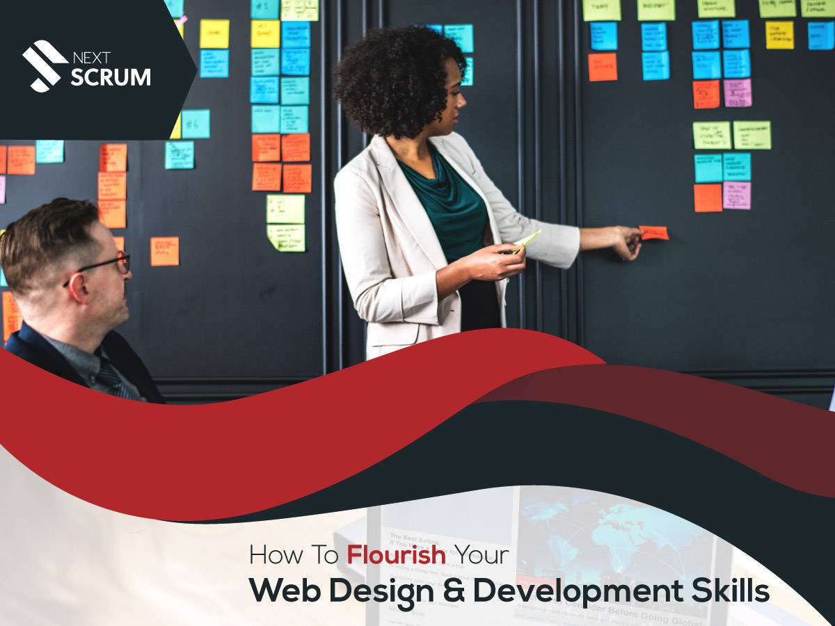 How To Flourish Your Web Design And Development Skills