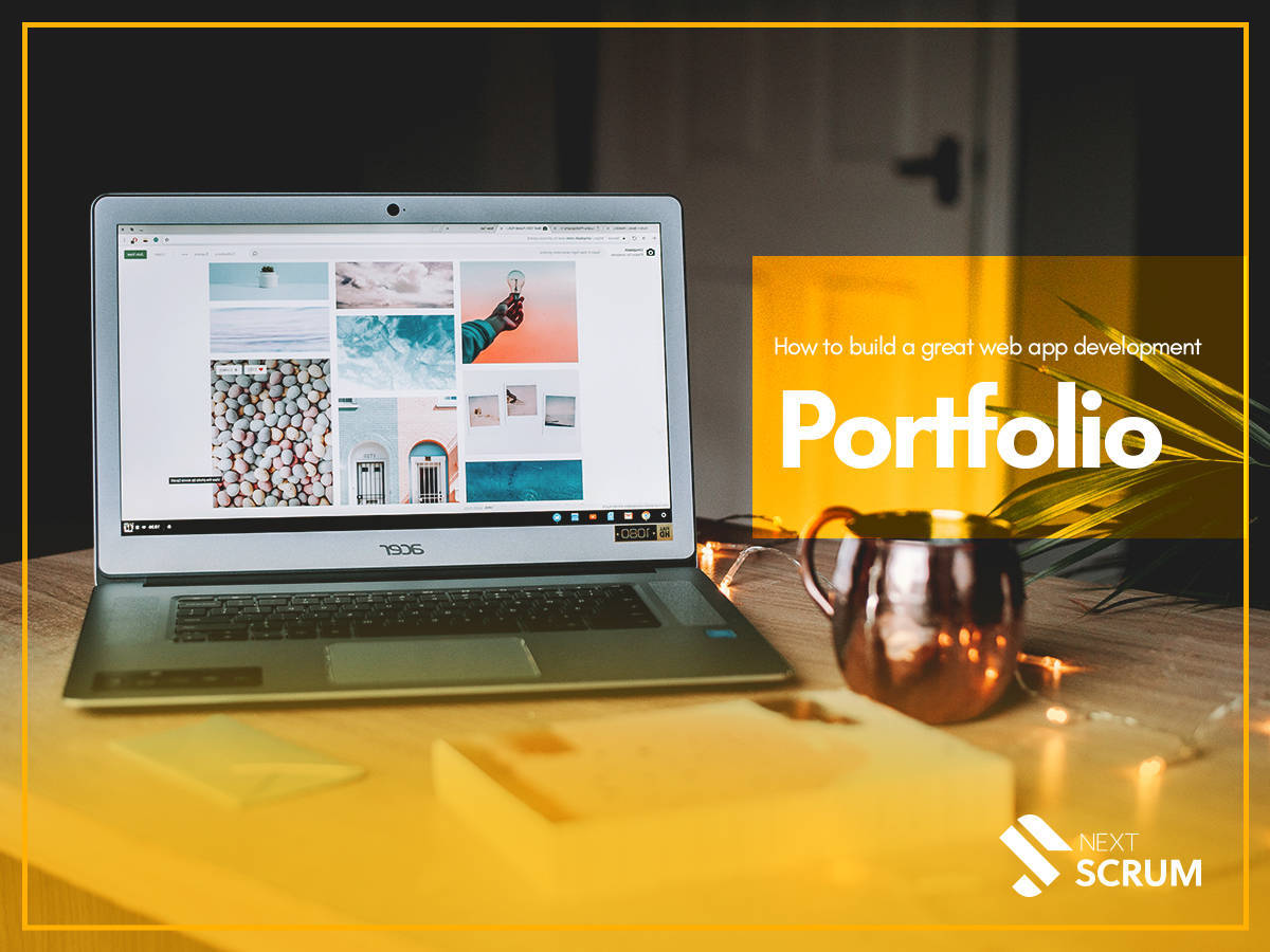 How to Build a Great Web App Development Portfolio