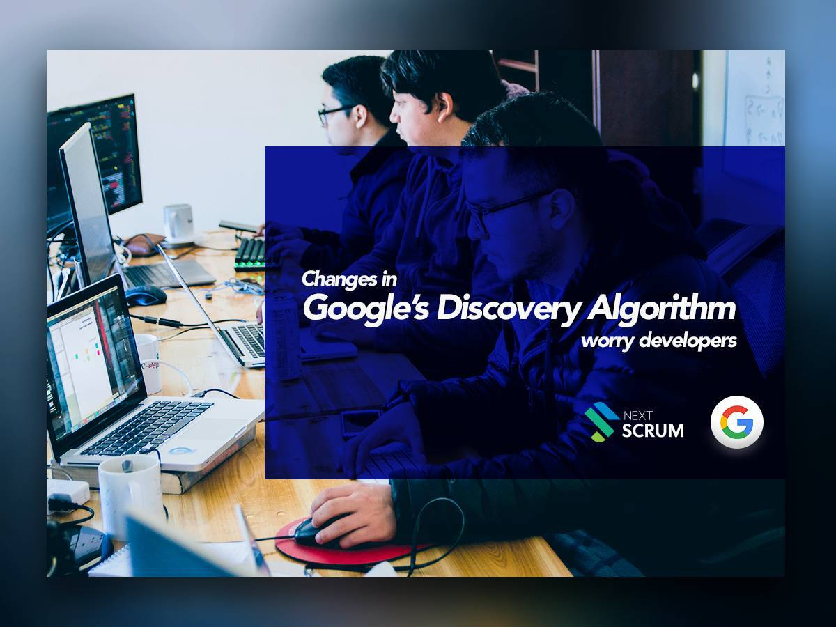 Changes in Google's Discovery Algorithm Worry Developers